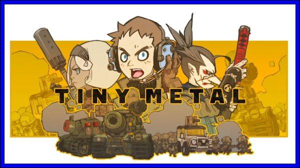 Tiny Metal (PS4) Review