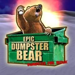 Epic Dumpster Bear: Dumpster Fire Redux