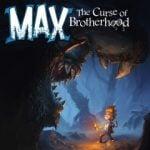 Max: The Curseof Brotherhood