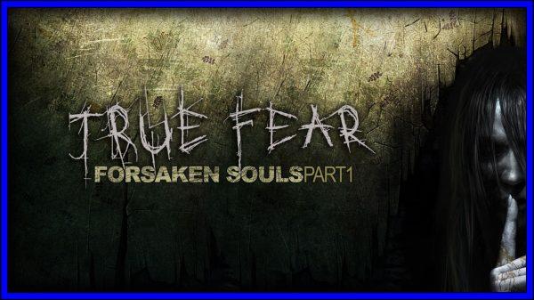 True Fear: Forsaken Souls ~ Part 1 (PS4) Review