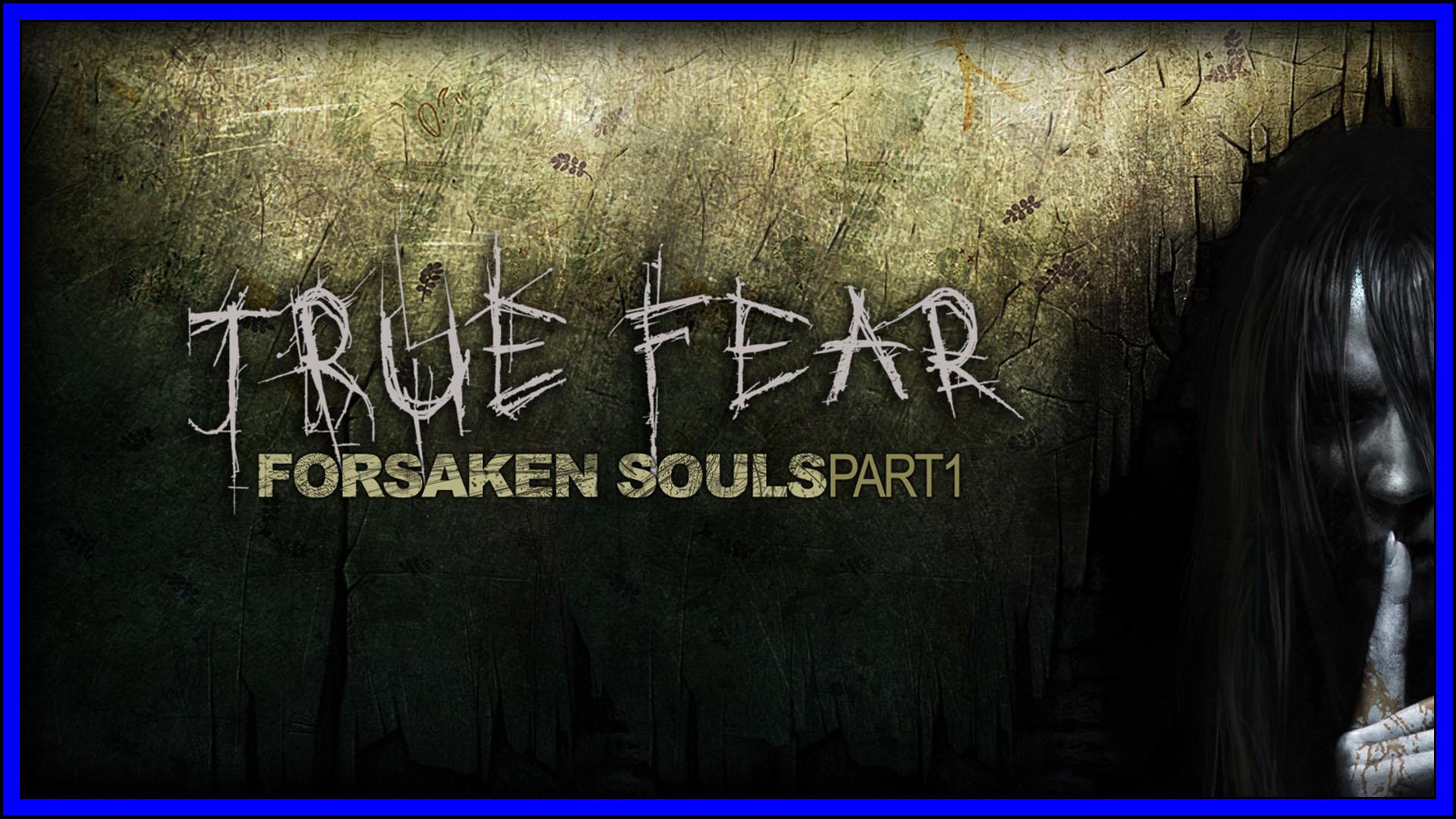 True Fear Part One Fi3