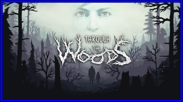 Through the Woods (PS4) Review