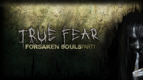 True Fear: Forsaken Souls ~ Part 1 (PS4) Review