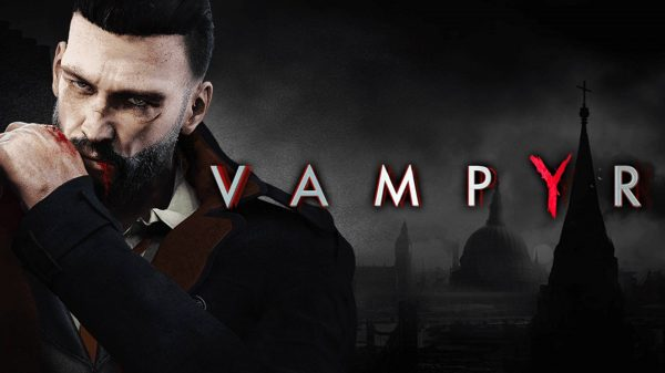 Vampyr (PS4) Review