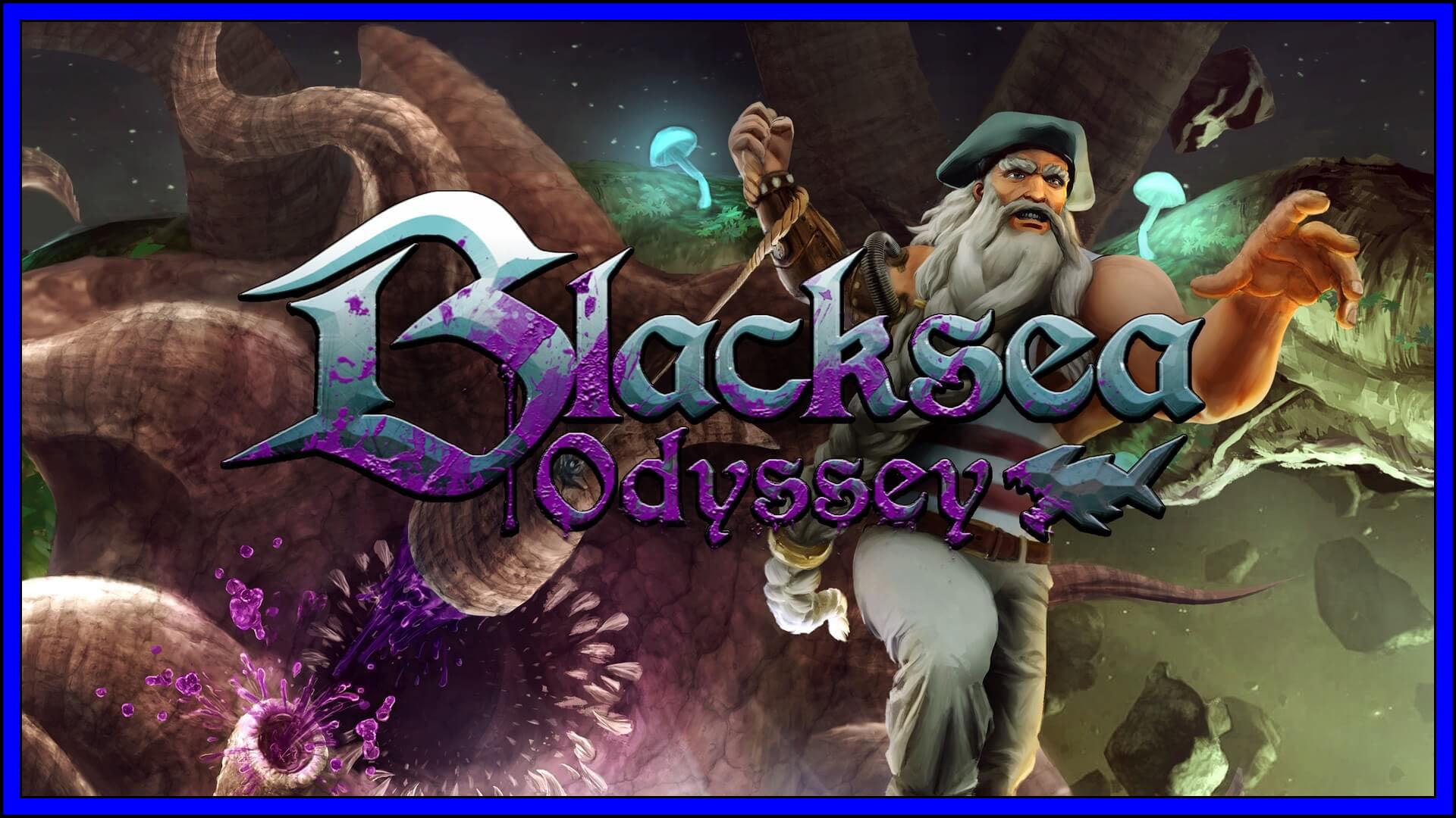Blacksea Odyssey Fi3