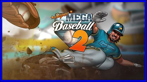 Super Mega Baseball 2 (PS4) Review