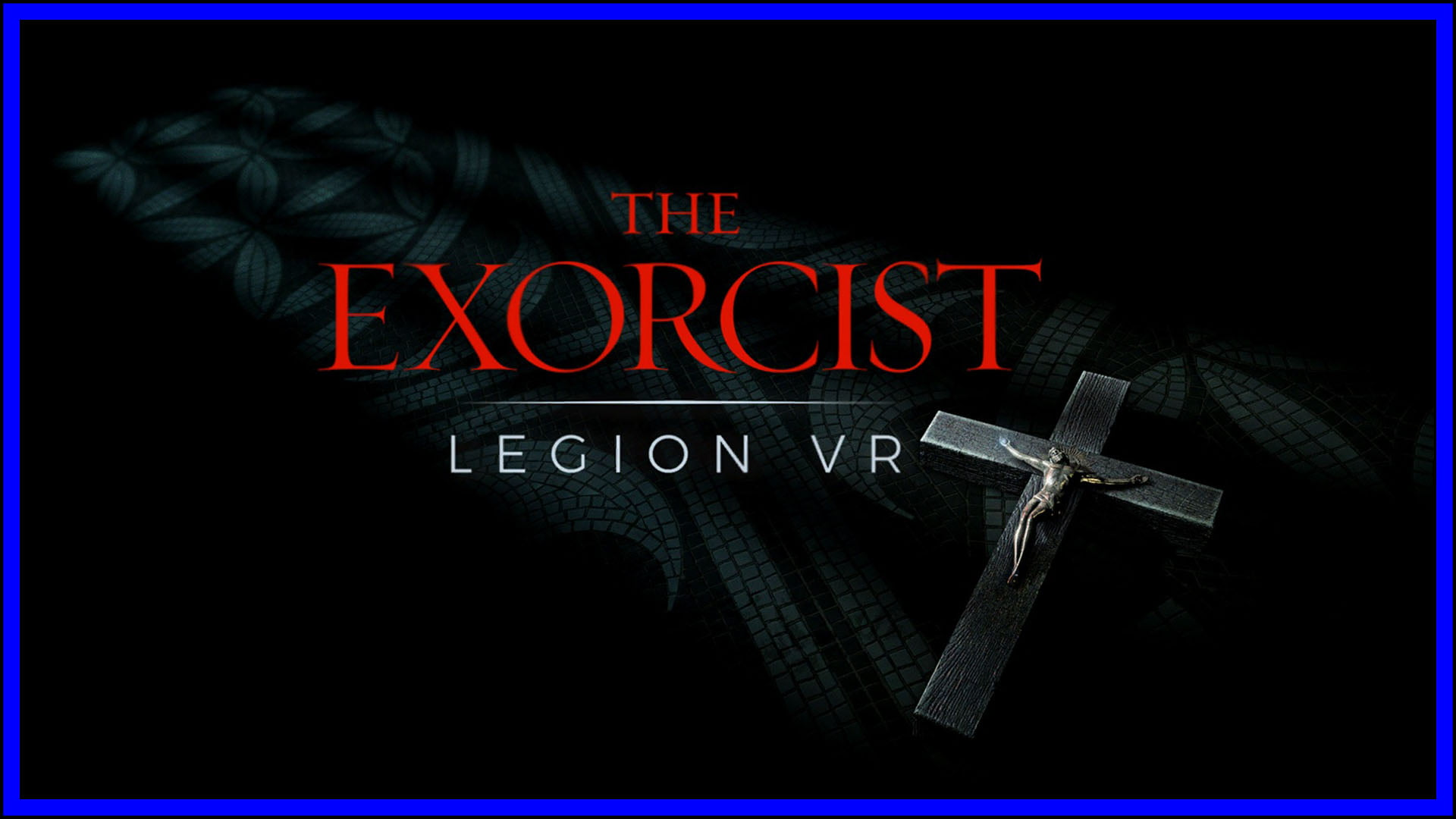 The Exorcist VR Fi3