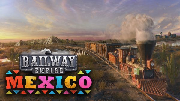 Railway Empire: Mexico [DLC] (PS4) Review