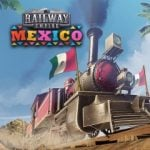 Railway Empire: Mexico DLC