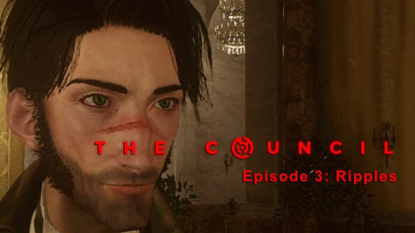 The Council: Episode 3:- Ripples (PS4) Review