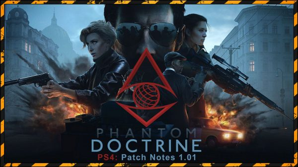 Phantom Doctrine (PS4) Patch Notes: 1.01