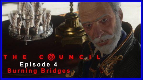 The Council: Episode 4:- Burning Bridges (PS4) Review