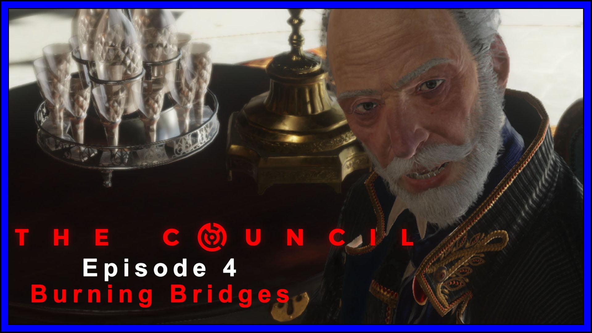 The Council 4 Burning Bridges Fi3