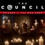 The Council: Episode One:- The Mad Ones