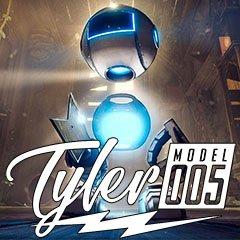 Tyler: Model 005