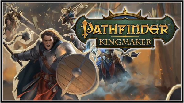 Pathfinder: Kingmaker (PC) Review