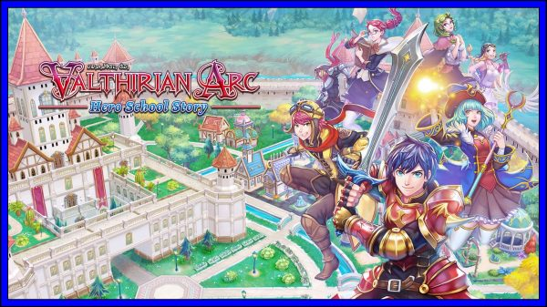 Valthirian Arc: Hero School Story (PS4) Review