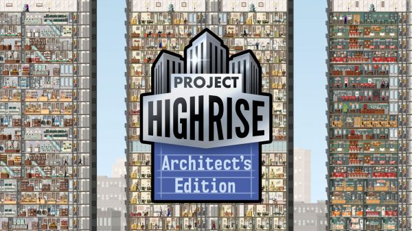 Project Highrise: Architect's Edition (PS4) Review