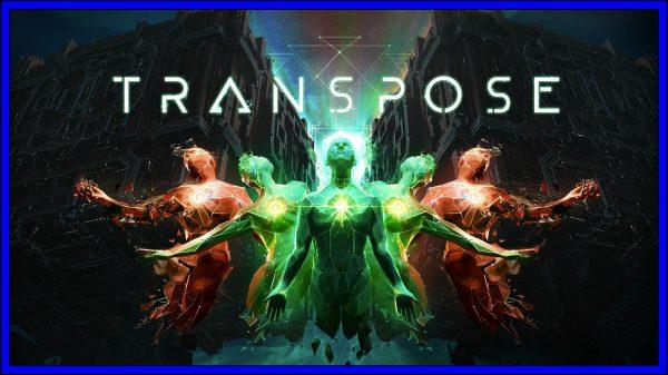 Transpose (PSVR) Review