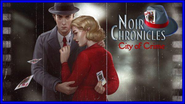 Noir Chronicles: City of Crime (PS4) Review