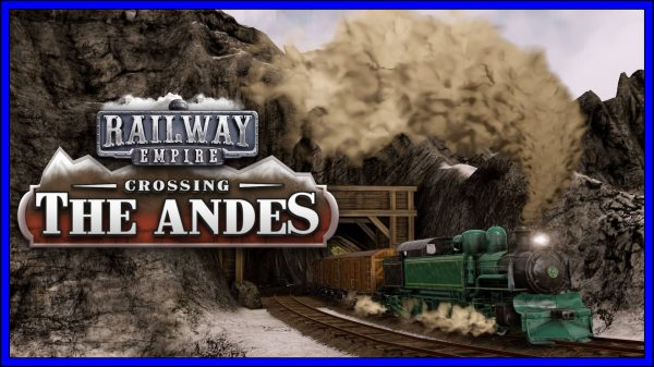 Railway Empire: Crossing the Andes [DLC] (PS4) Review
