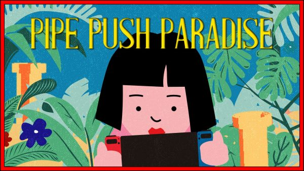 Pipe Push Paradise (Nintendo Switch) Review