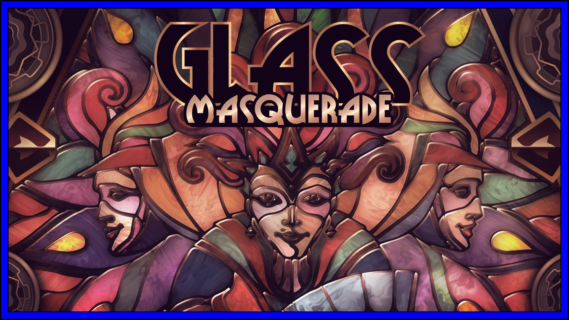Glass Masquerade Fi3