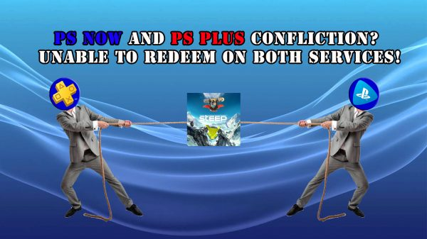 PS Now and PS Plus confliction? Unable to redeem on both services!