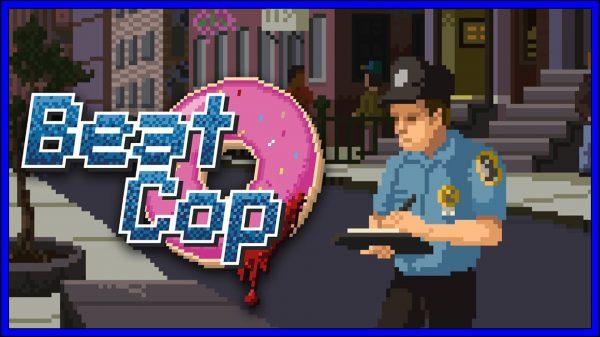 Beat Cop (PS4) Review
