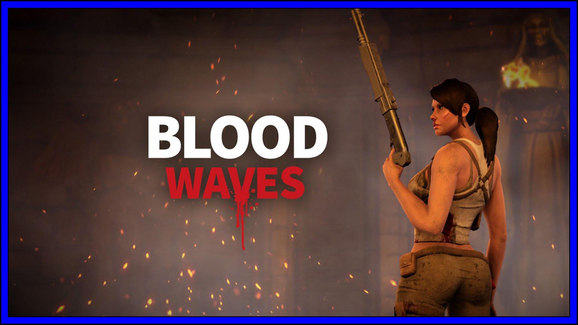 Blood Waves Fi3