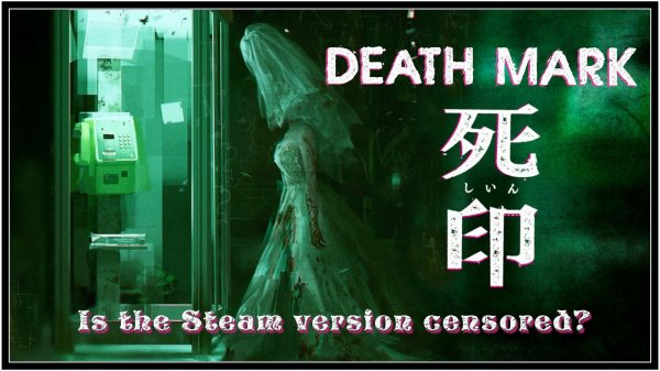Death Mark Censored on Steam?!?