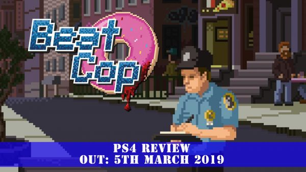 Beat Cop (PS4) Review