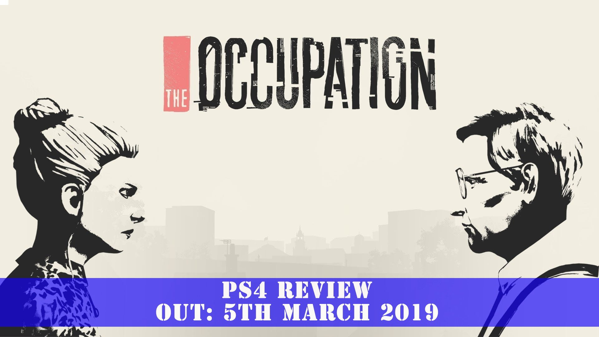 The Occupation (PS4) Review