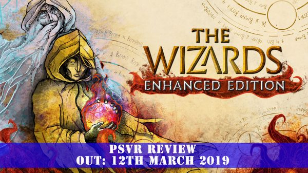 The Wizards – Enhanced Edition (PSVR) Review