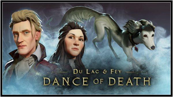 Dance of Death: Du Lac & Fey (PC) Review