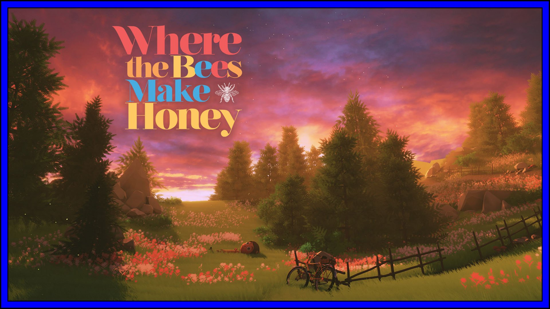 Where The Bees Make Honey Fi3
