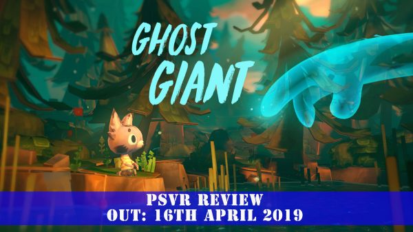 Ghost Giant (PSVR) Review