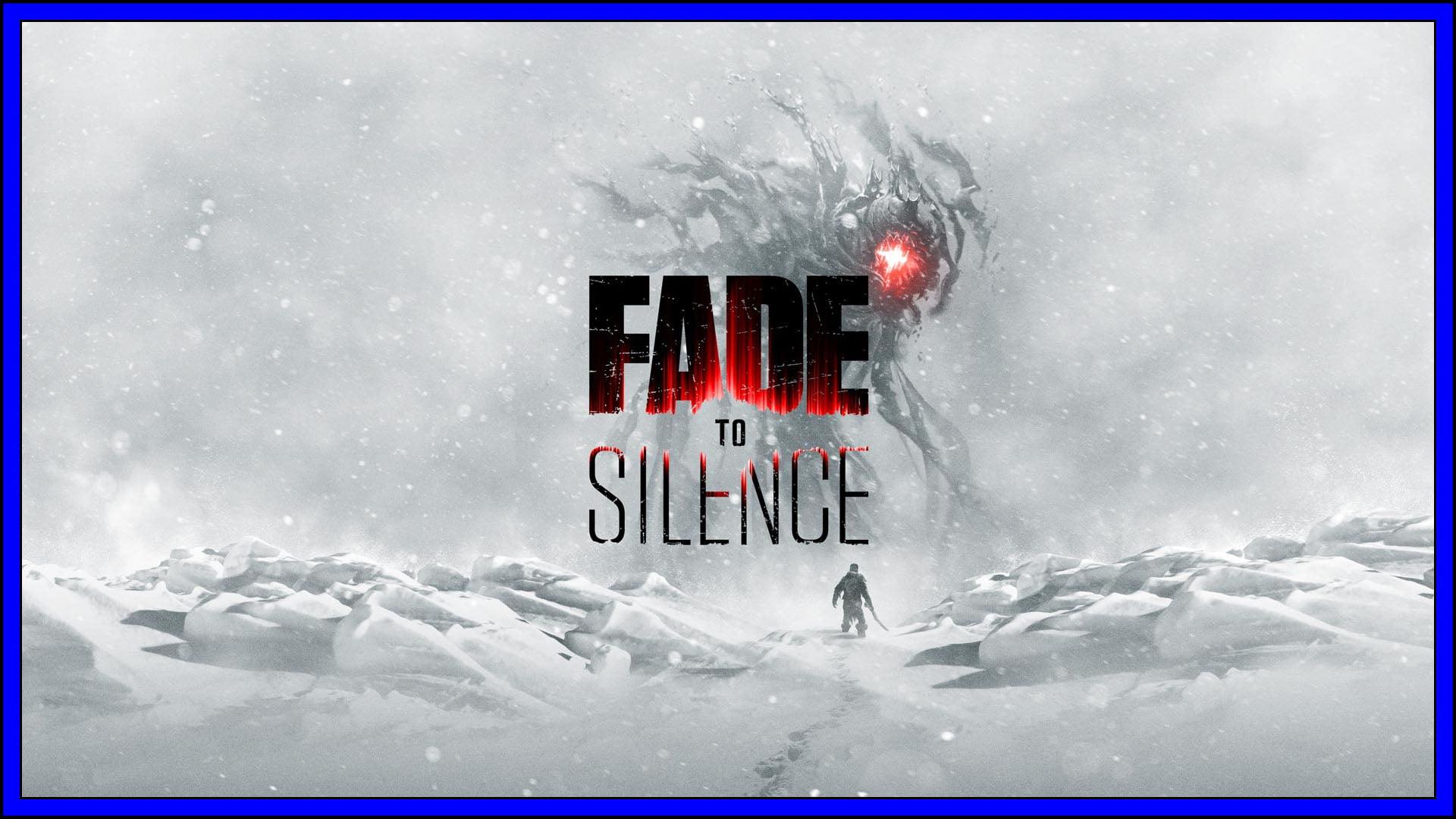 Fade To Silence Fi3