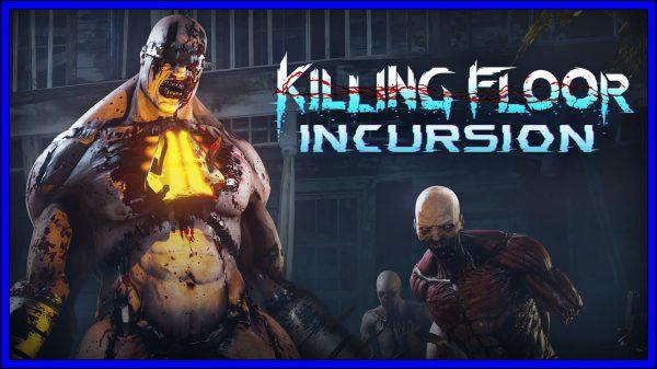 Killing Floor: Incursion [Killing Floor: Double Feature] (PSVR) Review