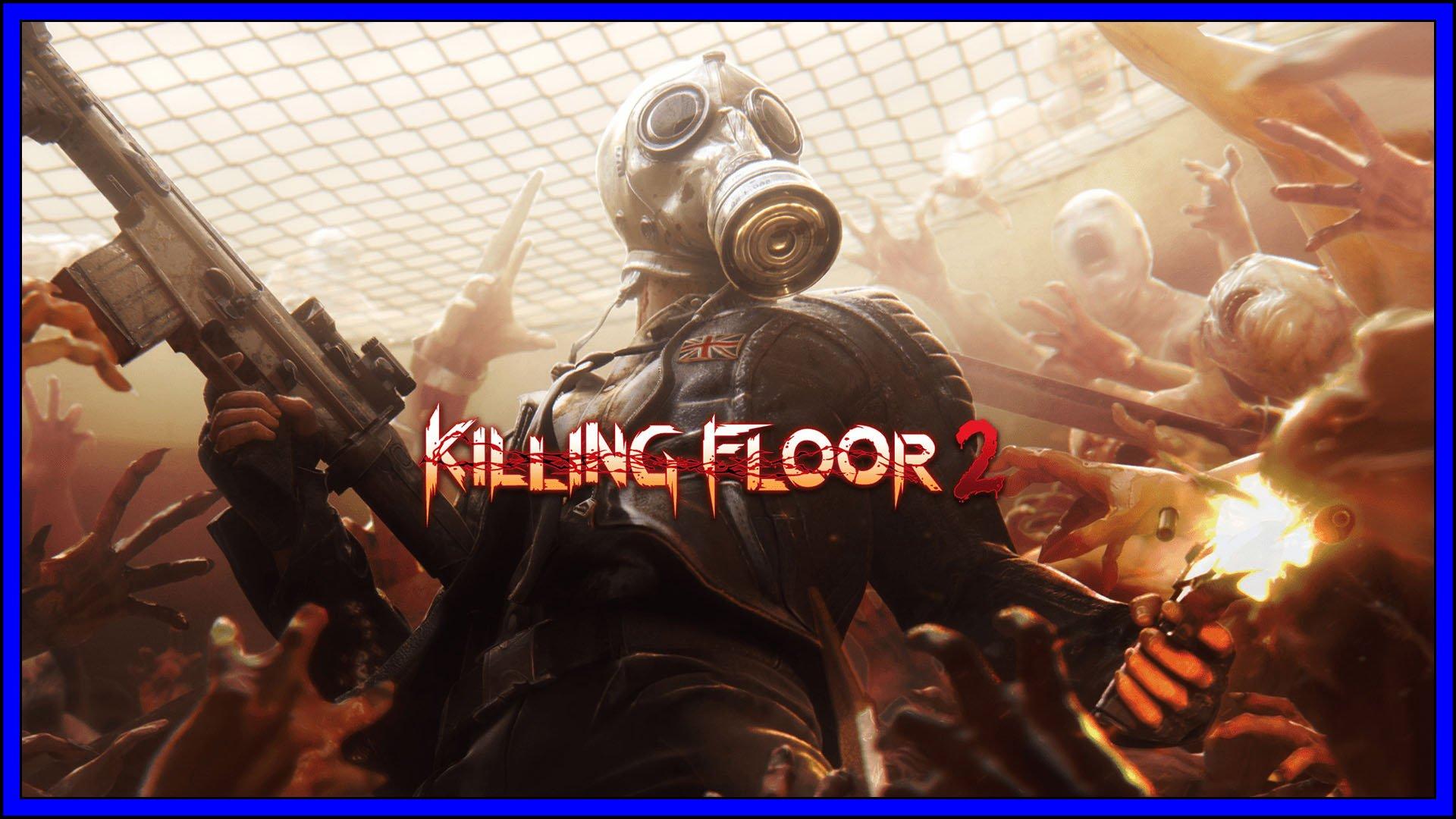 Killing Floor 2 Fi3