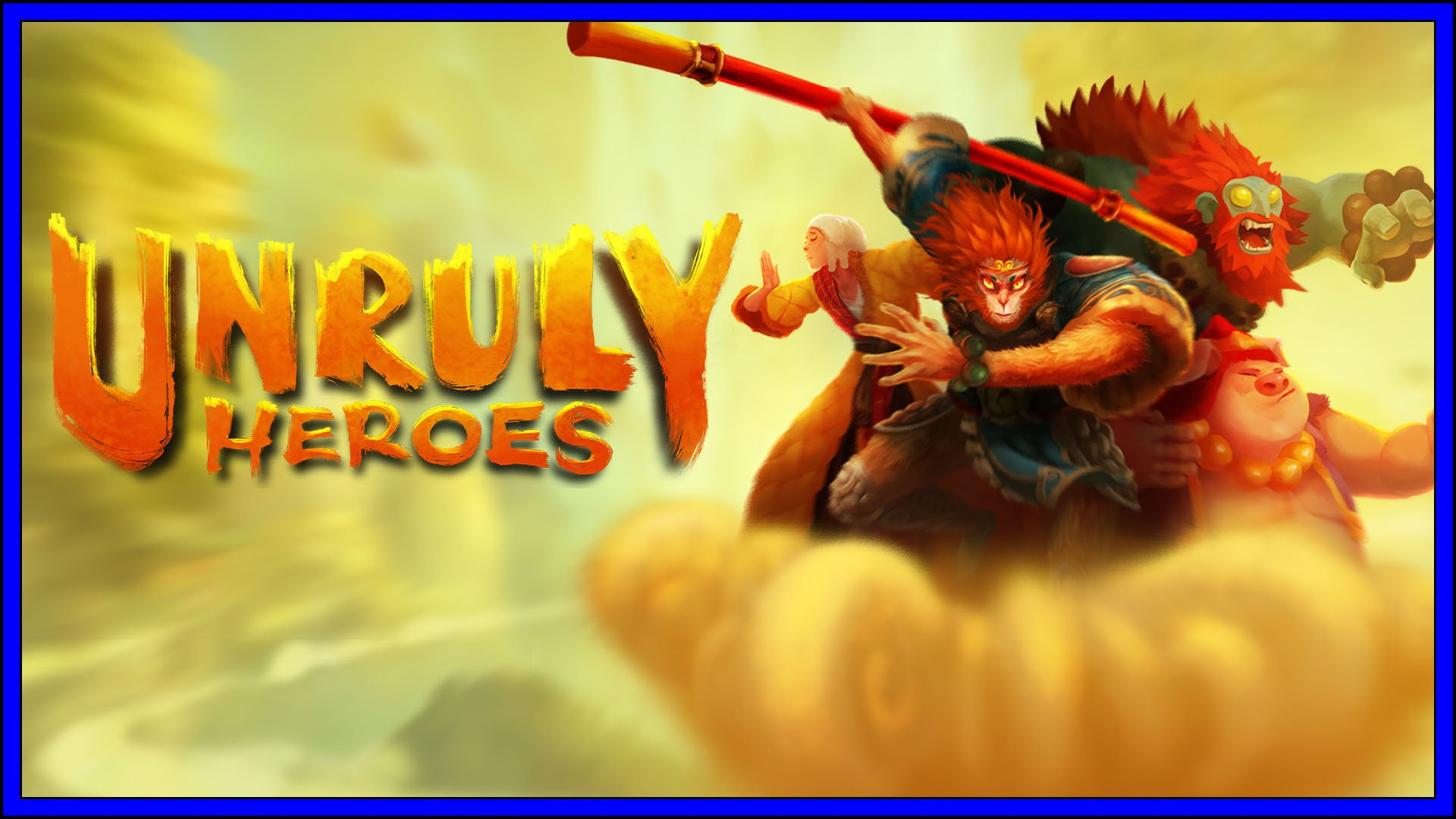 Unruly Heroes Fi3