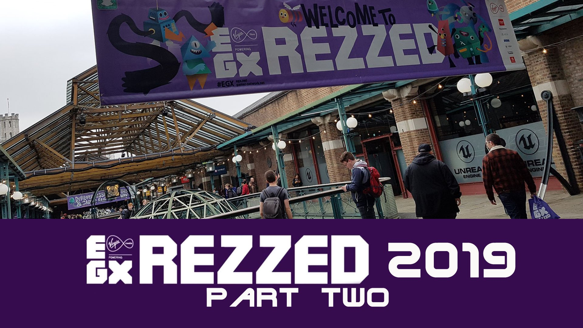 What caught my eye at EGX REZZED 2019? – Part Two