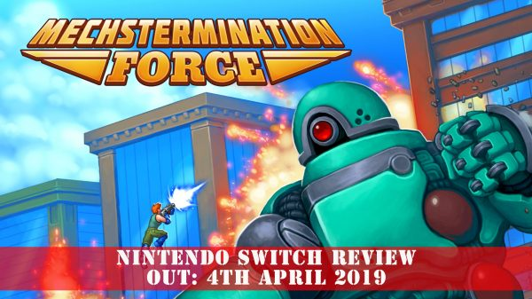 Mechstermination Force (Nintendo Switch) Review