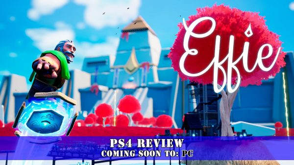 Effie (PS4) Review
