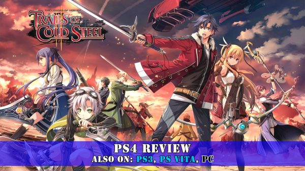 The Legend of Heroes: Trails of Cold Steel II (PS4) Review