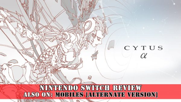 Cytus Alpha / Cytus α (Switch) Review