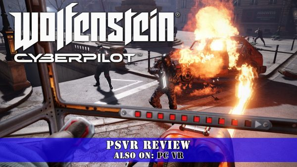 Wolfenstein: Cyberpilot (PSVR) Review