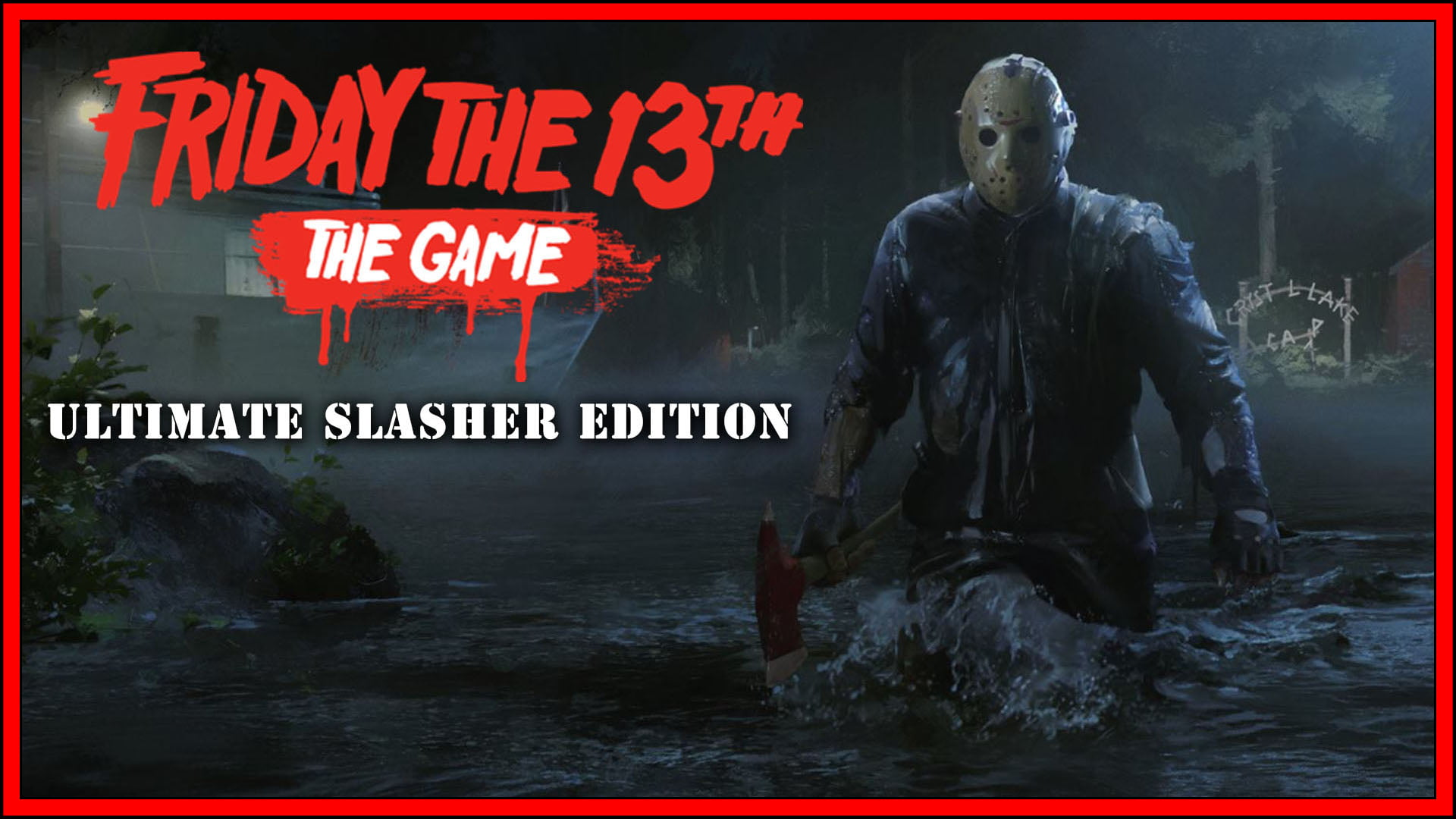 Friday the 13th: The Game Ultimate Slasher Edition (Nintendo Switch) Review