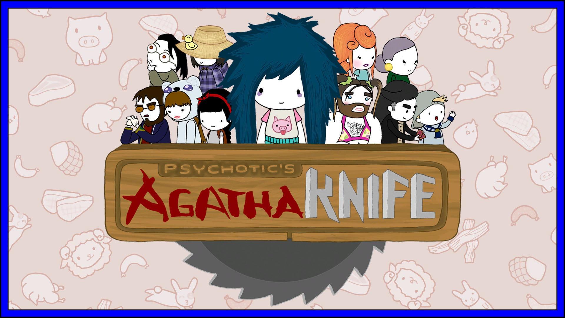 Psychotic's Agatha Knife Fi3
