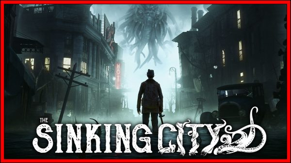 The Sinking City (Switch) Review